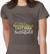 Humanity's last war Women's Fitted T-Shirt