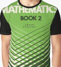 HSC Jones & Couchman 2 Unit Maths Book 2 Graphic T-Shirt