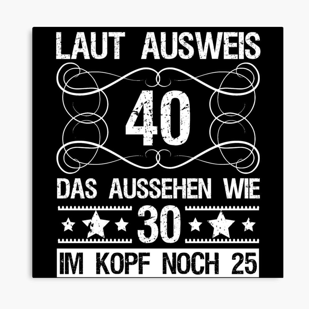 Geburtstag 40 mann sprüche lustige lll▷ 🥇