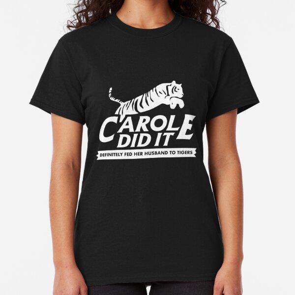 Carole Did It (White) Classic T-Shirt