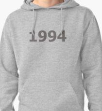 DOB - 1994 Pullover Hoodie