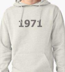 DOB - 1971 Pullover Hoodie