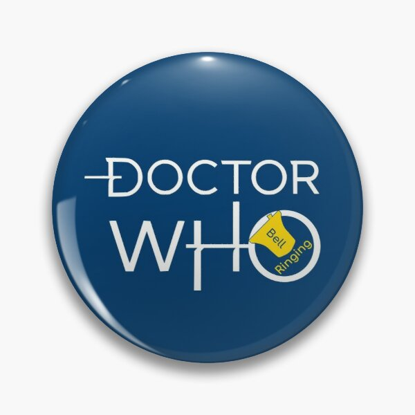 Bell Ringing - DOCTOR WHO - white text Pin