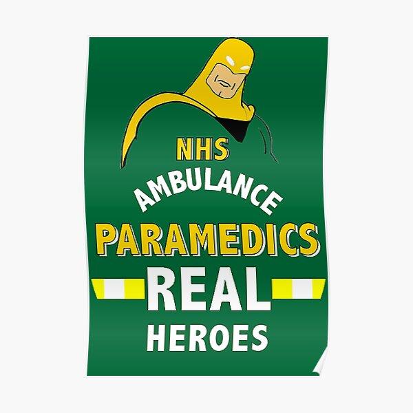 NHS Paramedic Thank You Gifts - Heroes - UK - London - Family - Thanks - t shirt - Mug  Poster