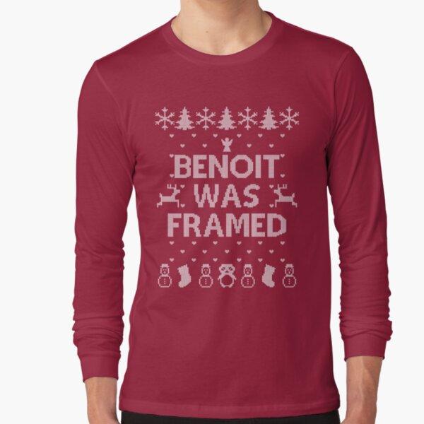 BENOIT WAS FRAMED Long Sleeve T-Shirt