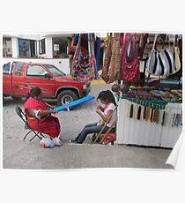 Isabel from Oaxaca is weaving in the streets - Tejando en la Calle Poster