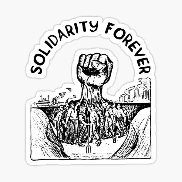 Solidaridad para siempre: IWW, sindicato, socialista, izquierdista Pegatina
