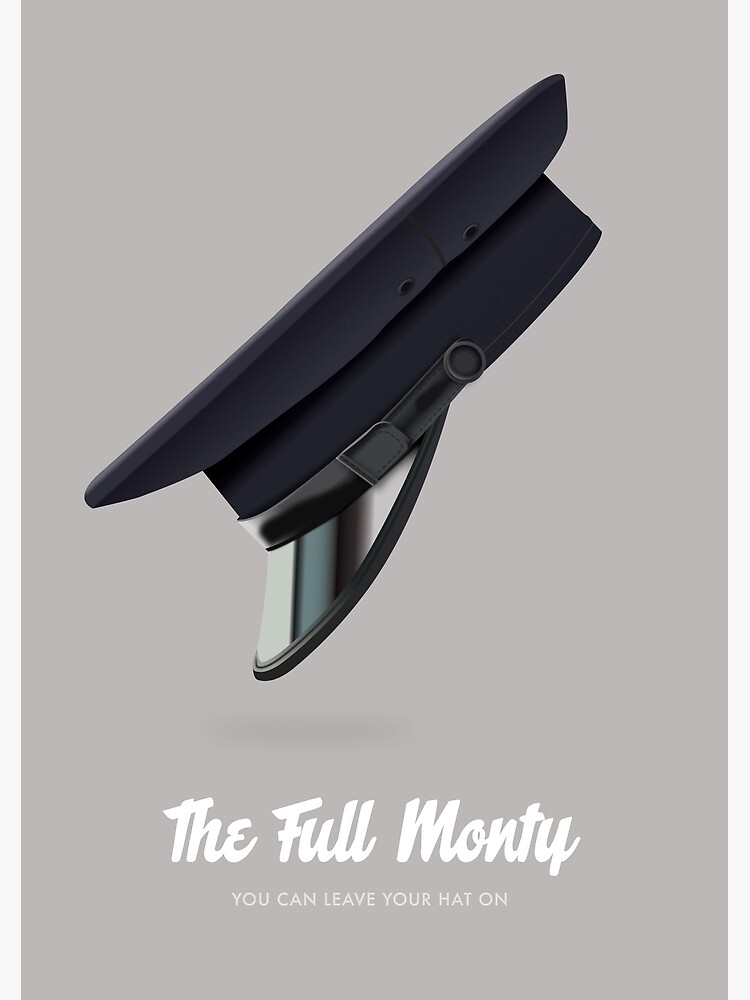 The Full Monty - Alternative Movie Poster by MoviePosterBoy