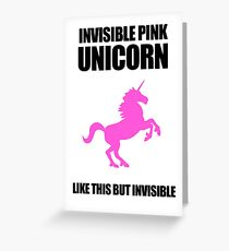 Invisible Pink Unicorn Greeting Card