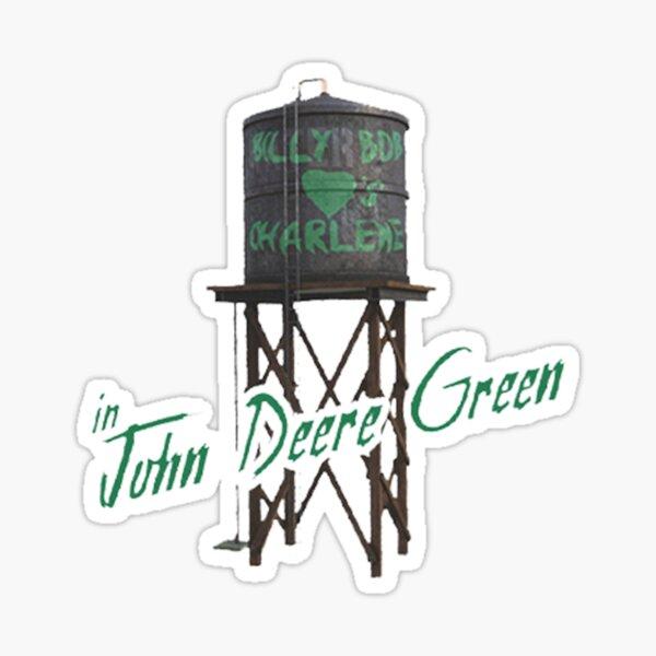 John Deere Green, Billy Bob aime Charlene Tee Shirt Sticker