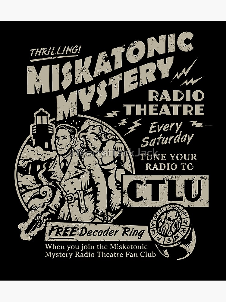 Miskatonic Mystery Radio Theatre by HeartattackJack