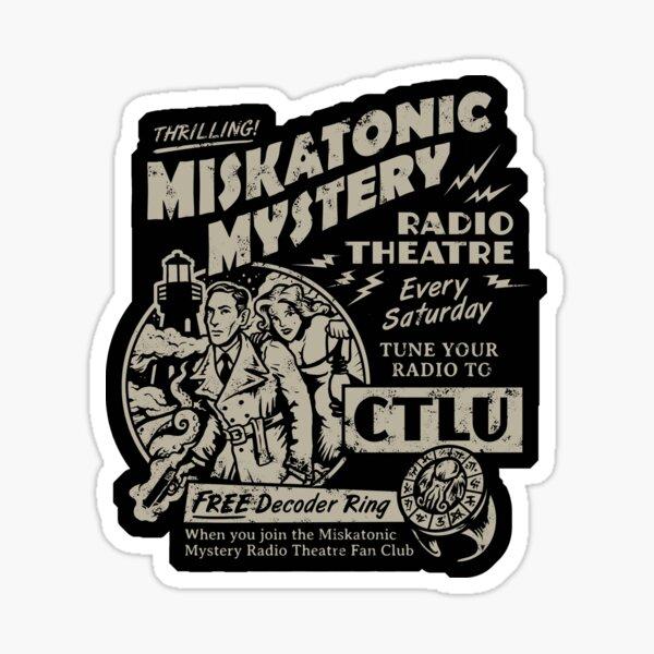 Miskatonic Mystery Radio Theatre Sticker