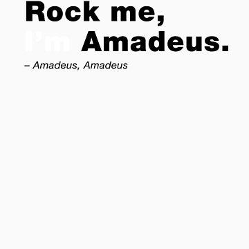 Amadeus, Amadeus. by jndesigns