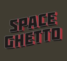 Greetings from Spaceghetto