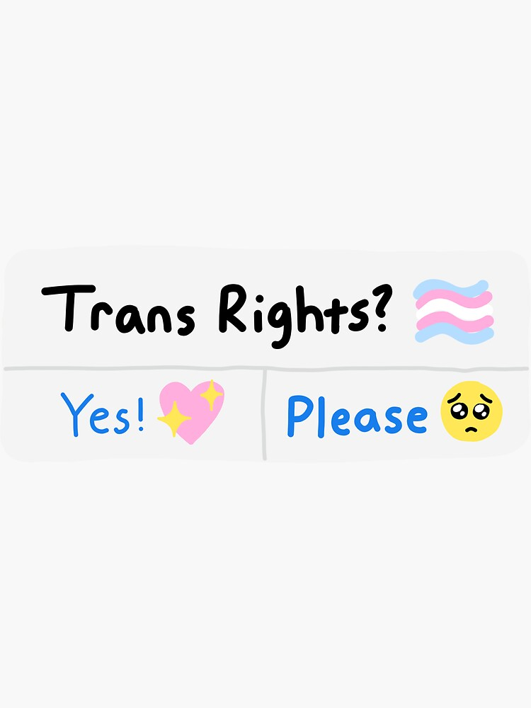 trans rights? by literallysofie