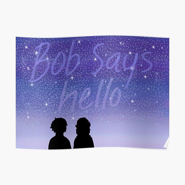 Bob Says Hello Silhouette Poster