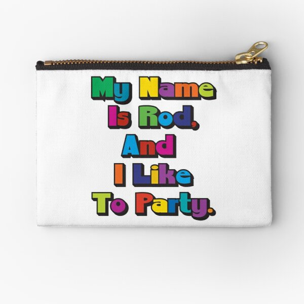 I Like To Party Zipper Pouch