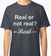 Hunger Games Real or Not Real 2 Classic T-Shirt
