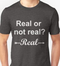 Hunger Games Real or Not Real 2 Unisex T-Shirt
