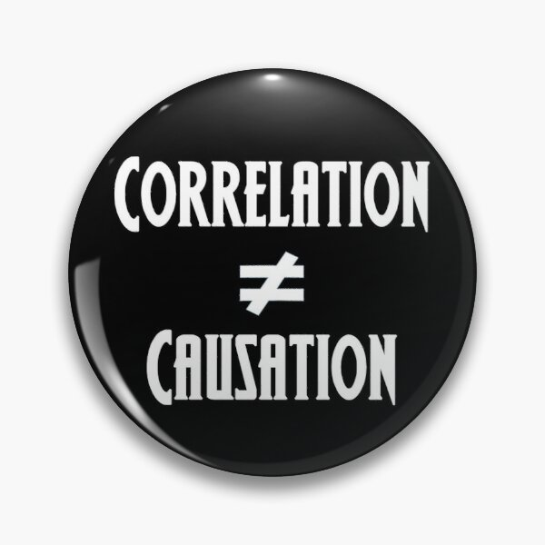 Correlation Does Not Equal Causation Pin