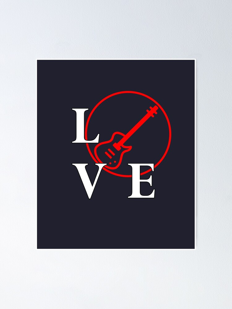 I Love To Play Bass Tee For Bass Player Music Lover Poster By