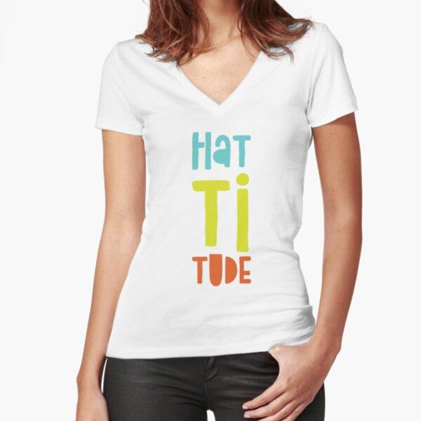 Hattitude Fitted V-Neck T-Shirt