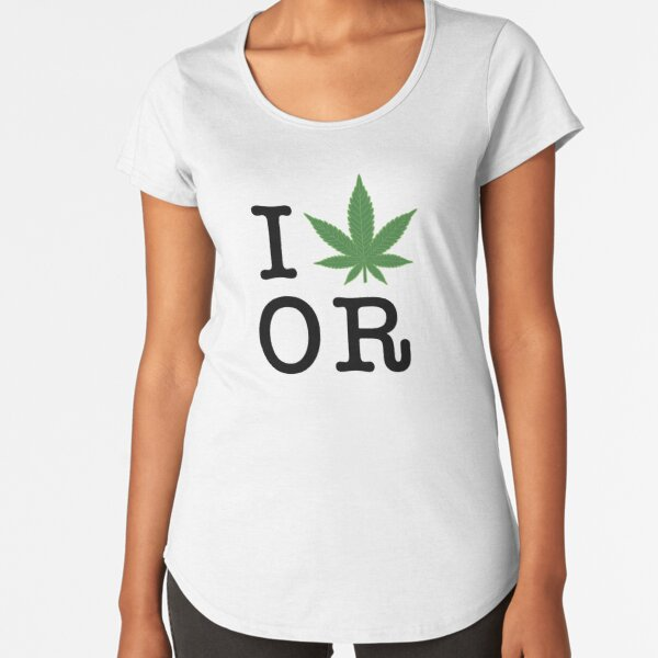 I [weed] Oregon Premium Scoop T-Shirt