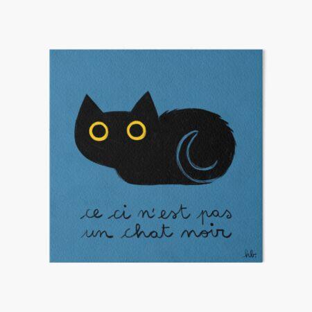 ceci n'est pas un chat noir Art Board Print