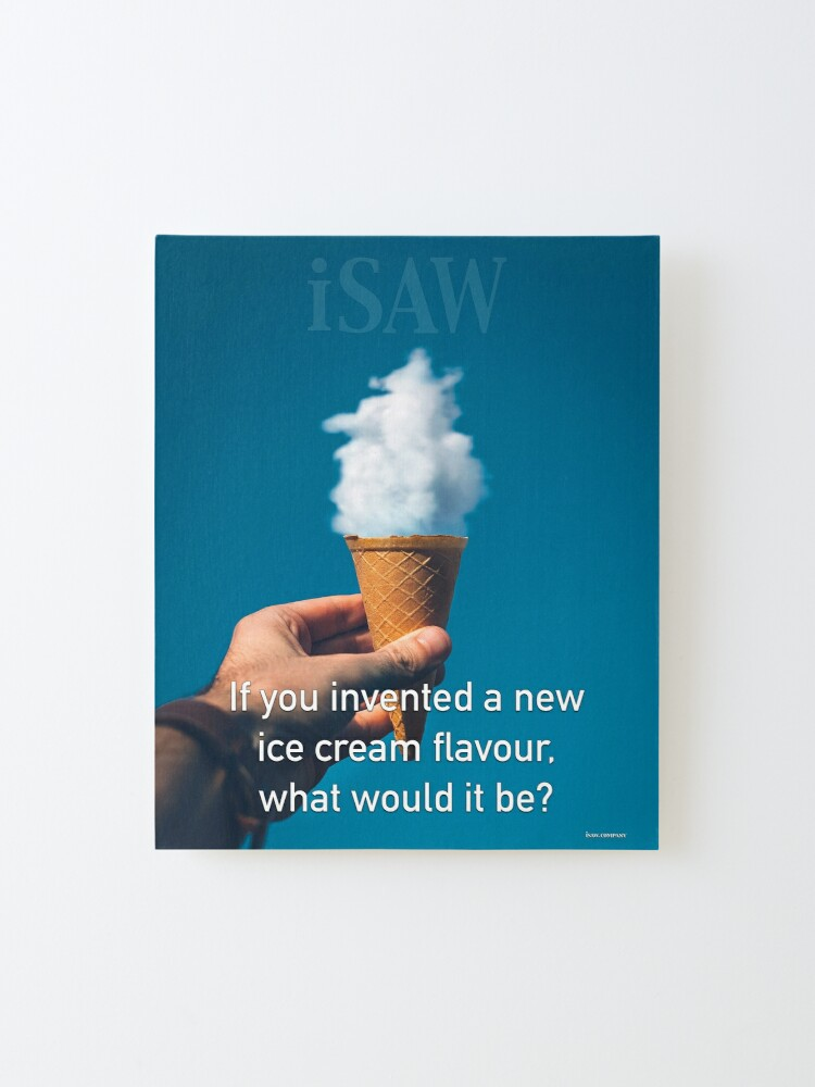 Alternate view of If You Invented A New Ice Cream Flavour Mounted Print