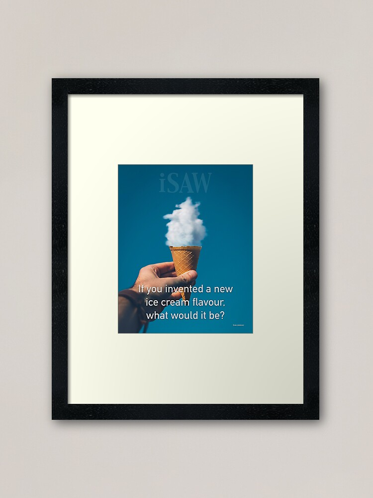 Alternate view of If You Invented A New Ice Cream Flavour Framed Art Print