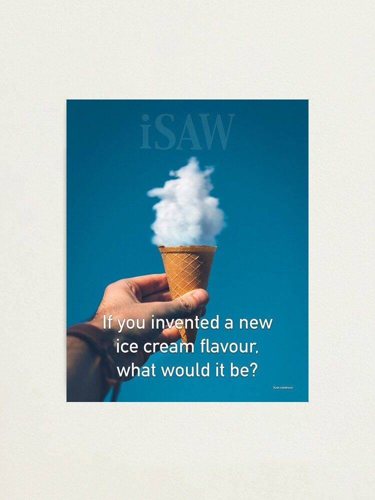 Alternate view of If You Invented A New Ice Cream Flavour Photographic Print