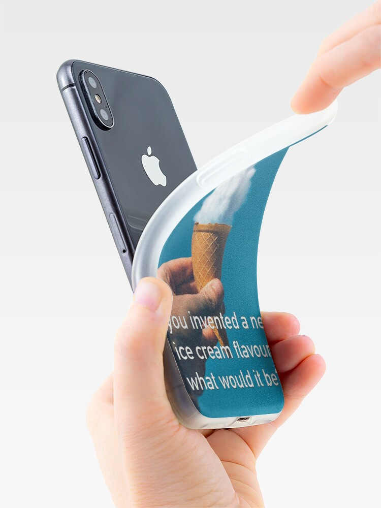 Alternate view of If You Invented A New Ice Cream Flavour iPhone Case & Cover