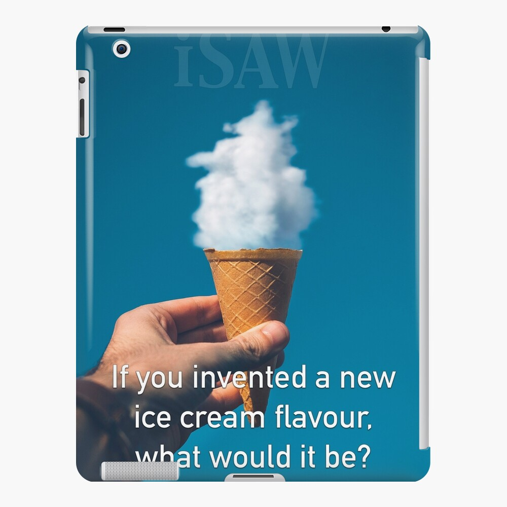 If You Invented A New Ice Cream Flavour iPad Case & Skin