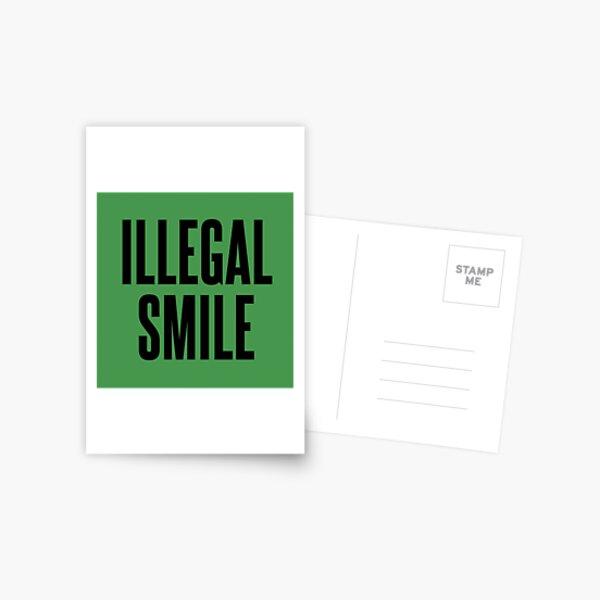 Illegal Smile Postcard
