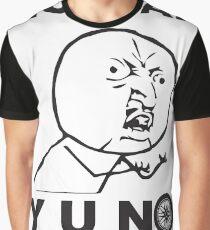 Y U No Modify Graphic T-Shirt
