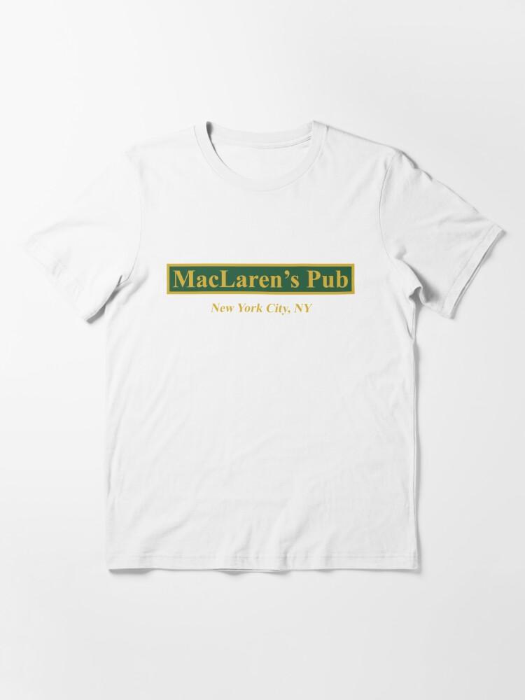 Alternate view of MacLaren's Pub, New York – How I Met Your Mother Essential T-Shirt
