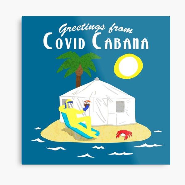 Covid Cabana Metal Print