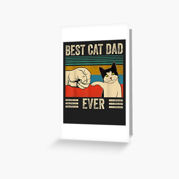 Mens Vintage Best Cat Dad Ever Bump Fit Greeting Card