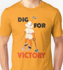 Dig for Victory Unisex T-Shirt