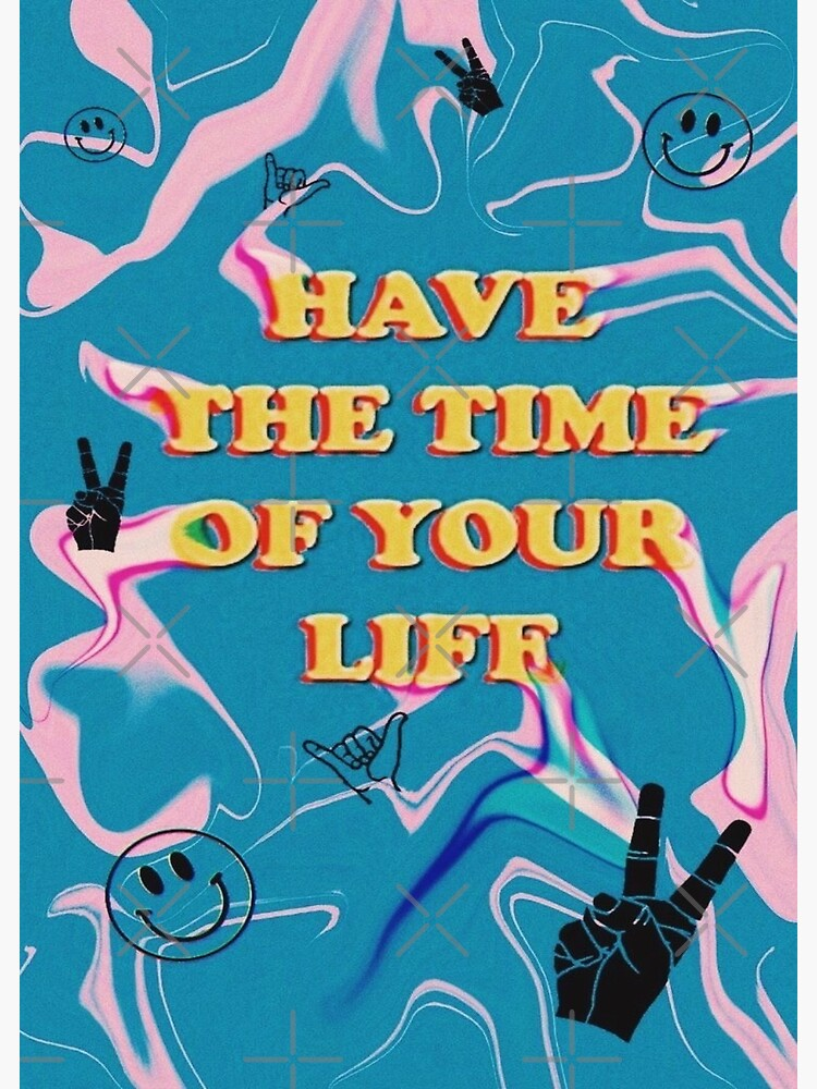 have the time of your life by Bixchurse