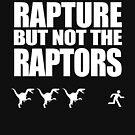 «Sobreviví al éxtasis pero no a los Raptors (versión blanca)» de jezkemp