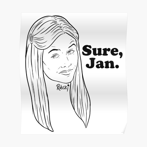 Sure, Jan. - black lines Poster