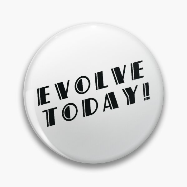 BioShock – Evolve Today! (Black) Pin