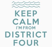 Keep Calm: District 4
