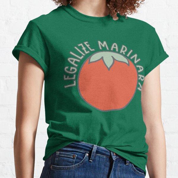 Legalize Marinara Classic T-Shirt
