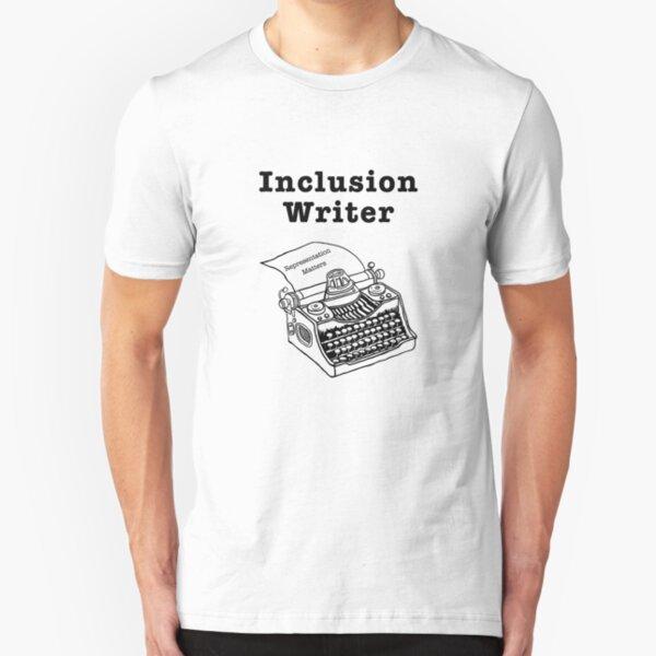 Inclusion Writer Representation Matters Slim Fit T-Shirt