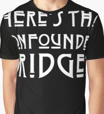 WHERES THAT CONFOUNDED BRIDGE? - solid white ***FAV ICARUS GONE? SEE BELOW*** Graphic T-Shirt