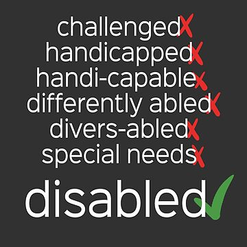 Disabled. Period. by amythests