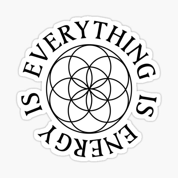 Everything is Energy - Seed of Life Sticker