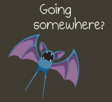Zubat - Going Somewhere?